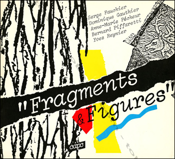 Fragments & Figures. Bordeaux, Capc, 1982.