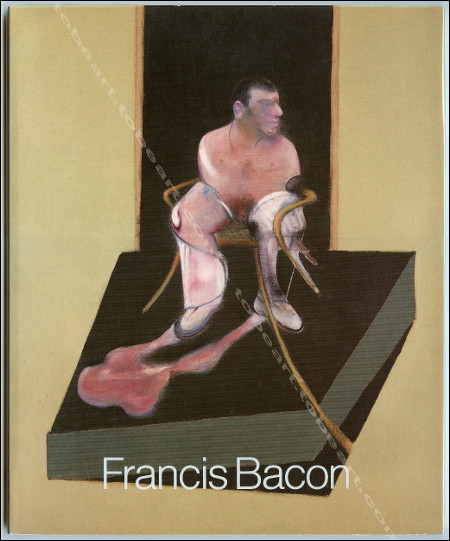 Francis BACON - Loan exhibition in celebration of his 80th birthday. London, Marlborough Fine Art, 1989.