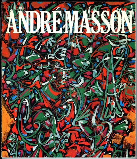 André MASSON - Paris, MNAM Centre Georges Pompidou, 1977.
