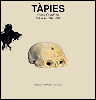 Antoni TÀPIES - Catalogue raisonné Volume 6.