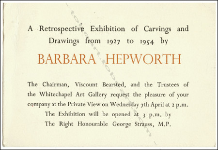 Carton d'invitation à l'exposition A Retrospective Exhibition of Carvings and Drawings from 1927 to 1954 by Barbara HEPWORTH. London, Whitechapel Art Gallery, 1954.